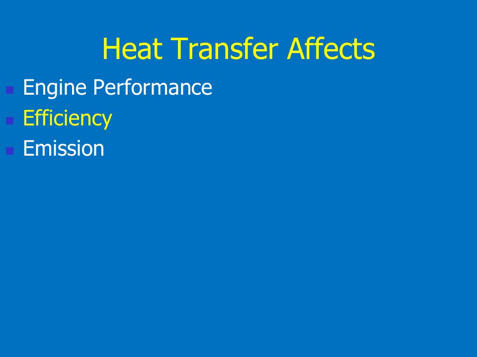 Heat Transfer Affects Engine Performance Efficiency Emission