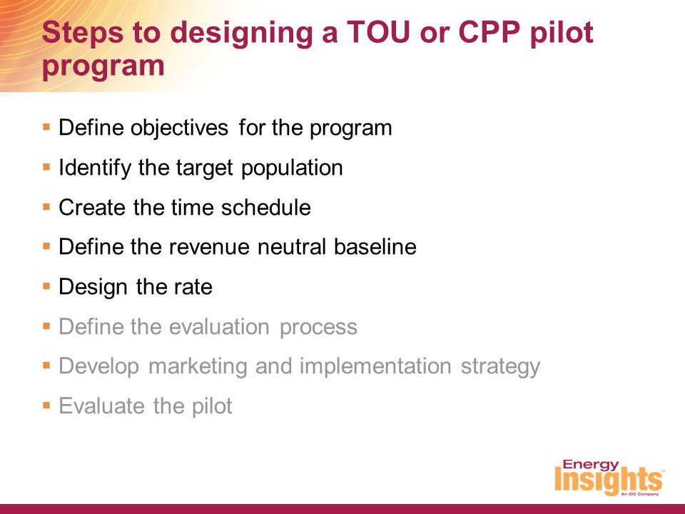 Steps to designing a TOU or CPP pilot program