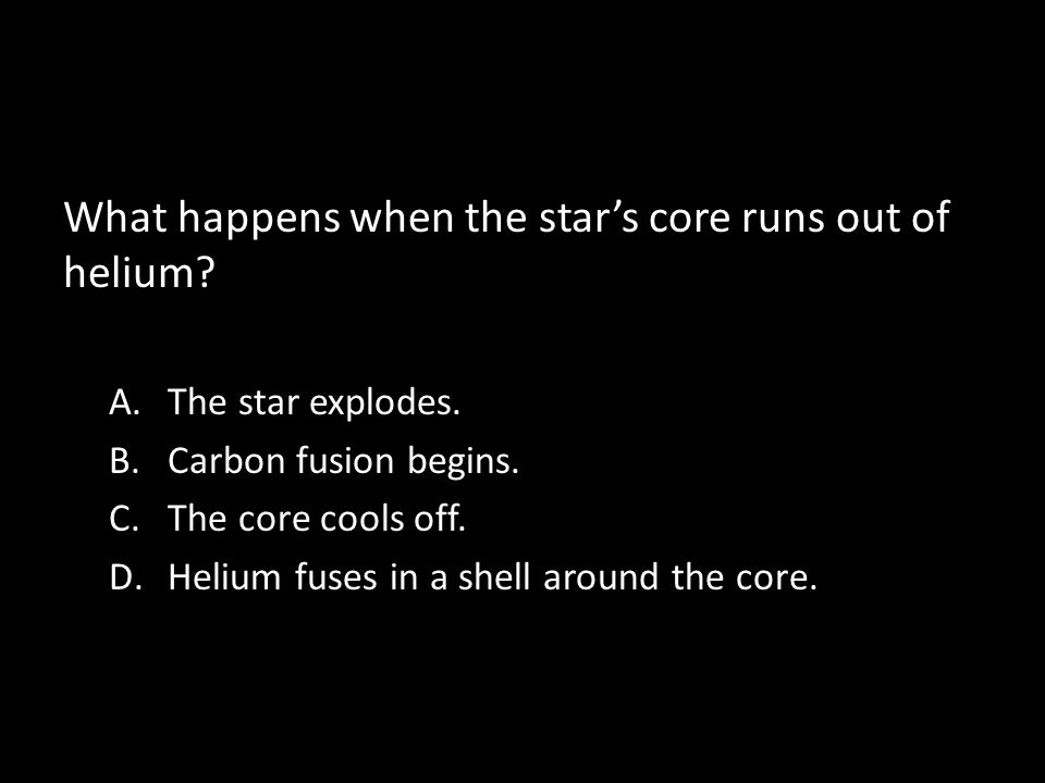 What happens when the star's core runs out of helium
