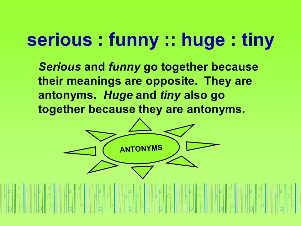 Analogies 1 Synonyms Antonyms Objectaction Sourceproduct Part
