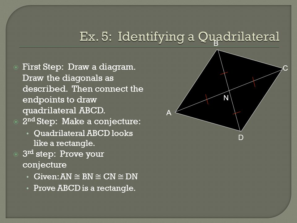 64 rhombuses rectangles and squares ppt video online download ex 5 identifying a quadrilateral ccuart Image collections