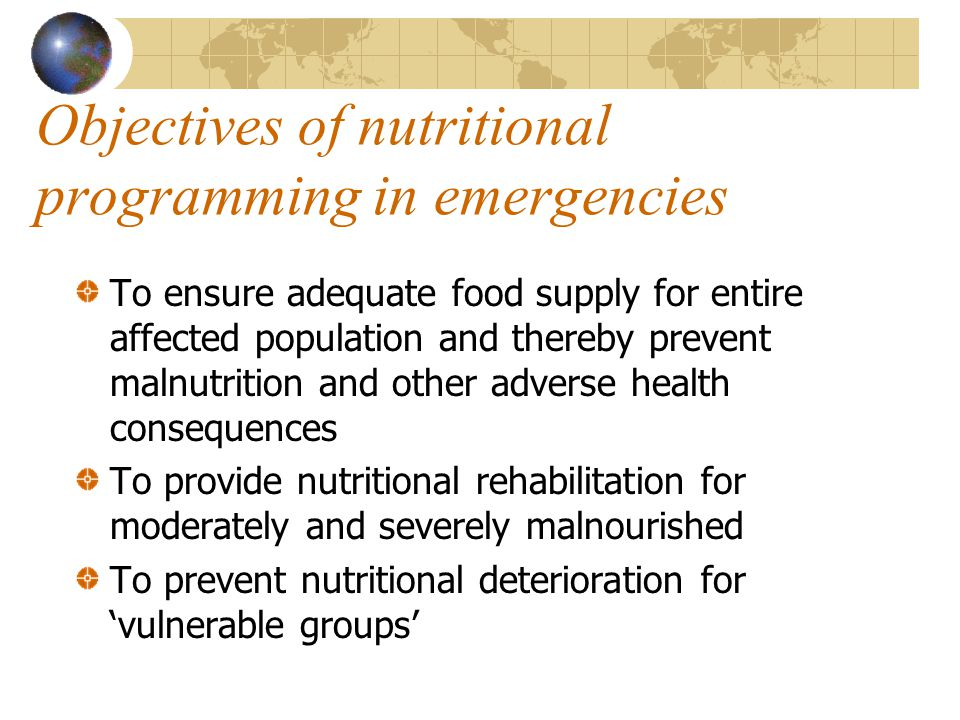 Objectives of nutritional programming in emergencies