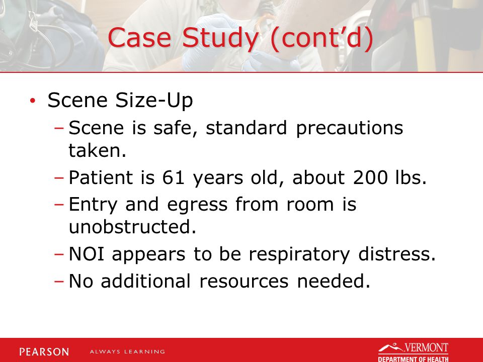 Case Study (cont'd) Scene Size-Up