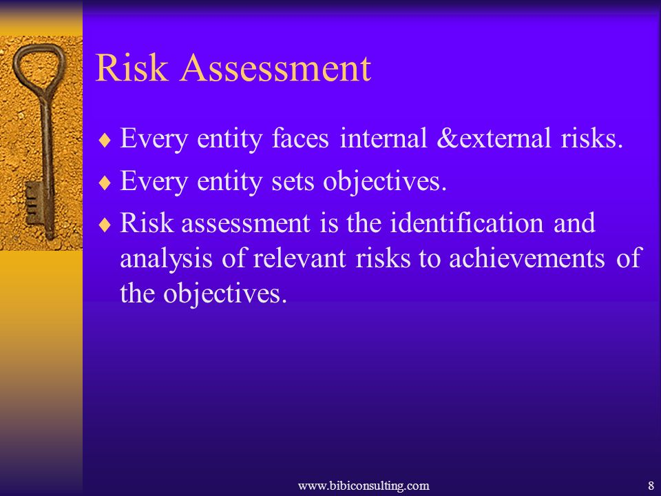 Risk Assessment Every entity faces internal &external risks.