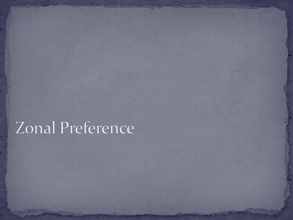 Zonal Preference