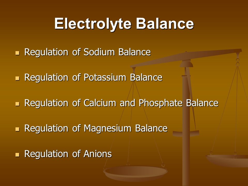 Electrolyte Balance Regulation of Sodium Balance