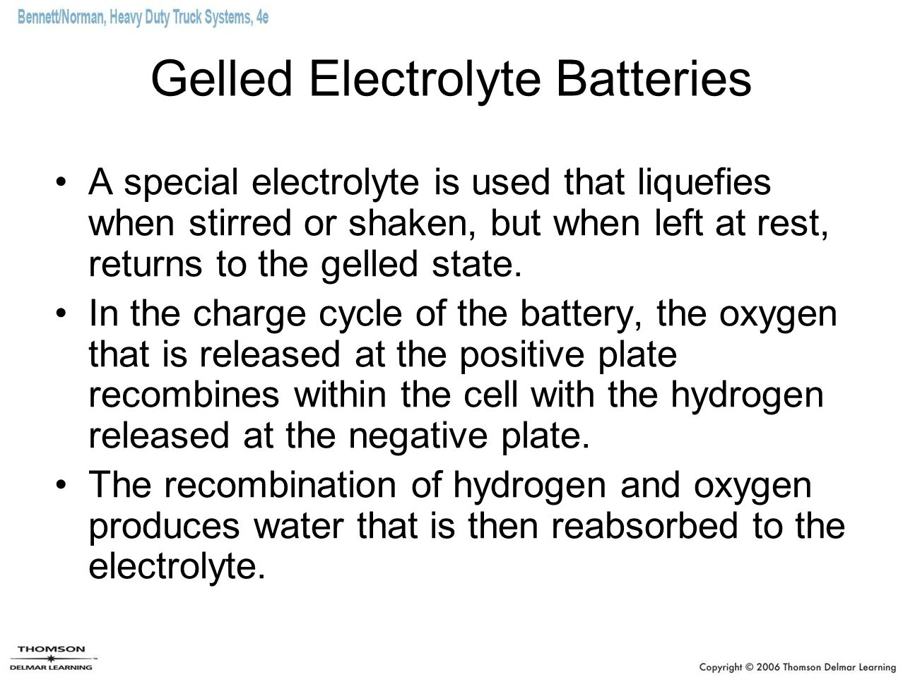 Gelled Electrolyte Batteries