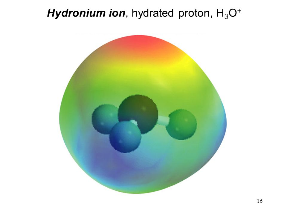 Hydronium ion, hydrated proton, H3O+