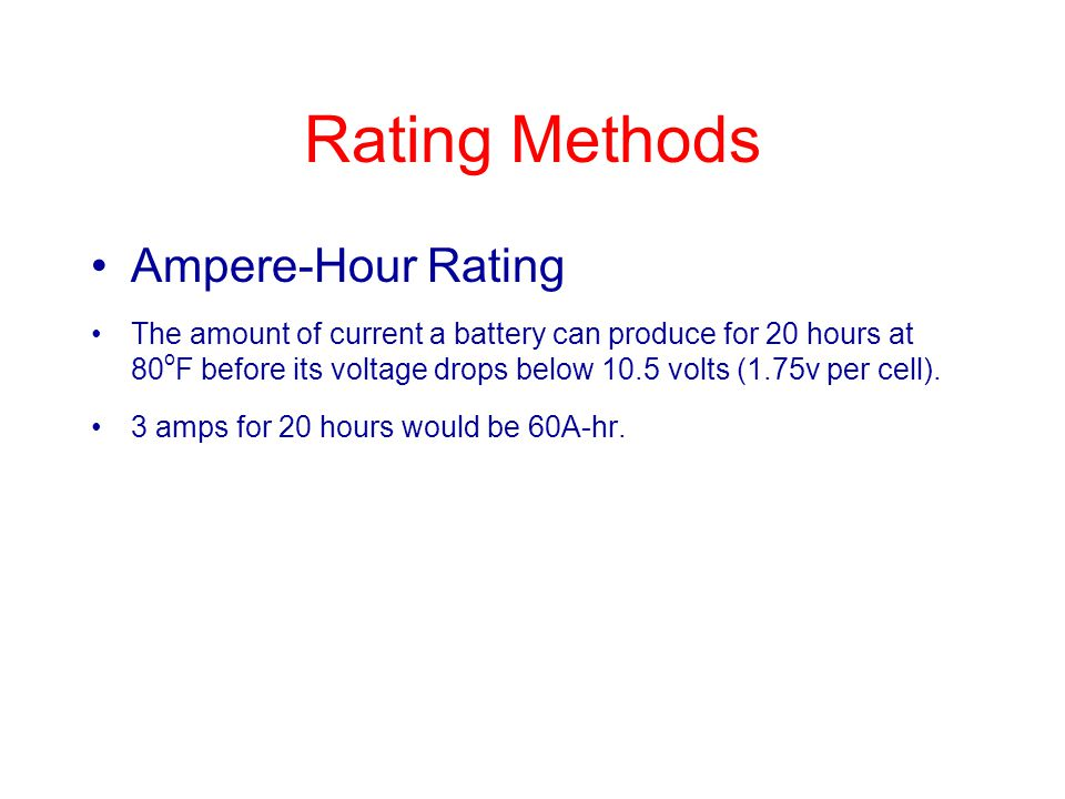 Rating Methods Ampere-Hour Rating