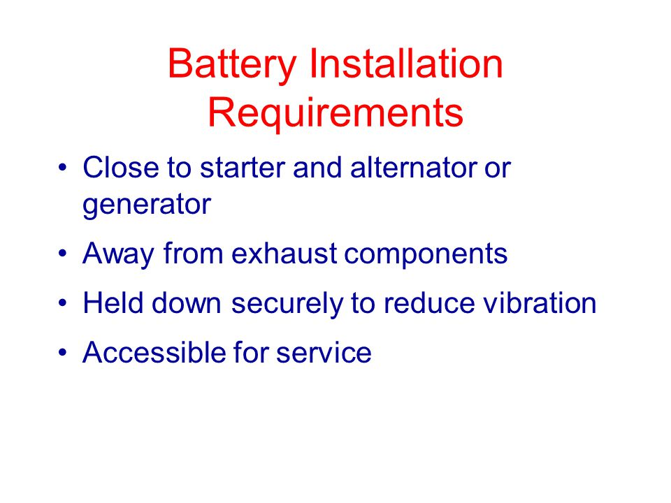 Battery Installation Requirements