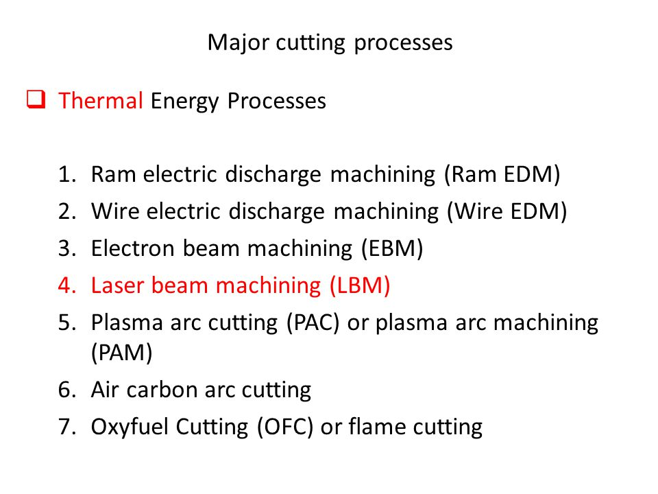 Major cutting processes