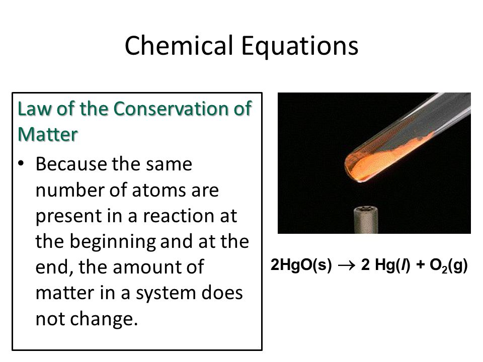 Chemical Equations Law of the Conservation of Matter