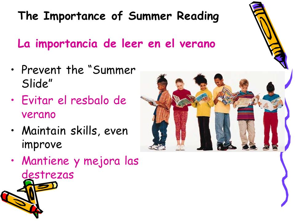 The Importance of Summer Reading La importancia de leer en el verano