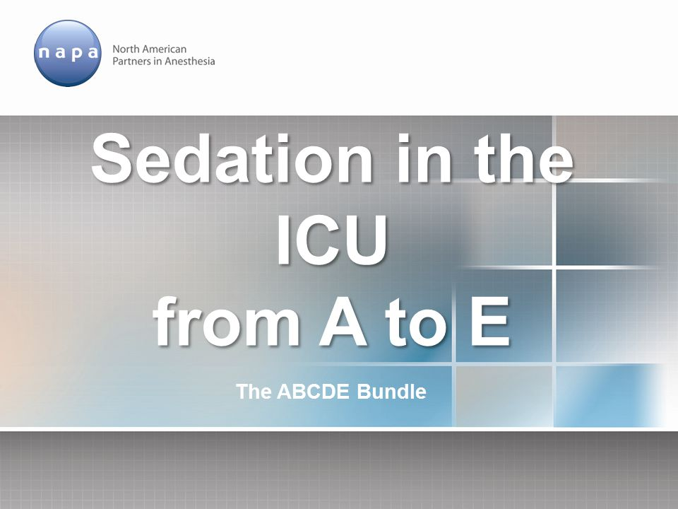 Sedation in the ICU from A to E - ppt download