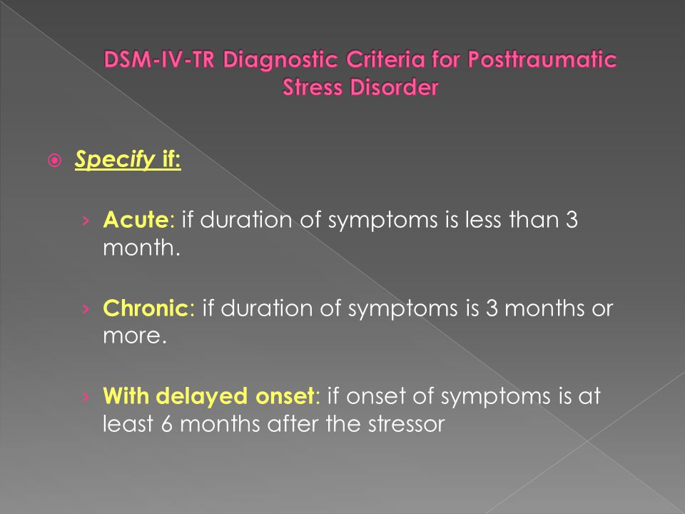 DSM-IV-TR Diagnostic Criteria for Posttraumatic Stress Disorder