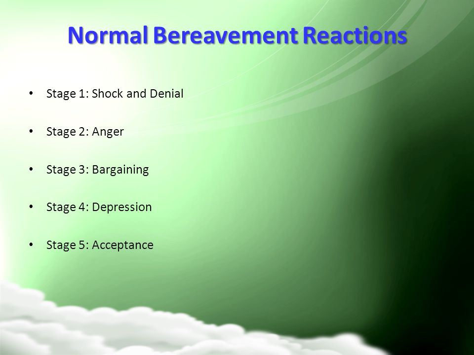 Normal Bereavement Reactions