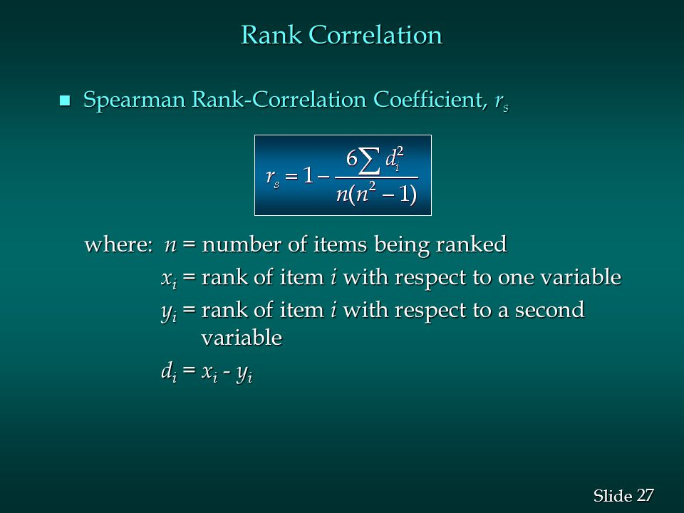 Rank Correlation Spearman Rank-Correlation Coefficient, rs