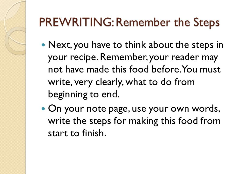 PREWRITING: Remember the Steps