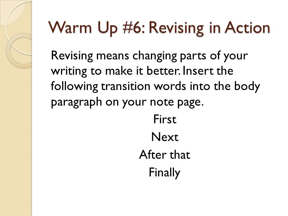 Warm Up #6: Revising in Action