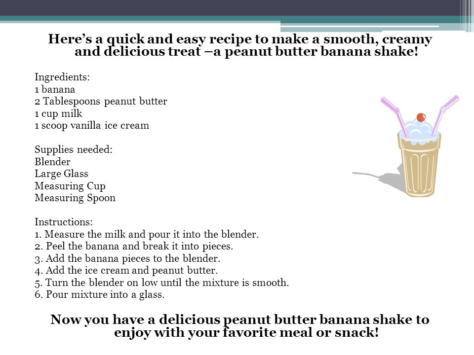 Procedural text ppt video online download heres a quick and easy recipe to make a smooth creamy and delicious treat ccuart Choice Image