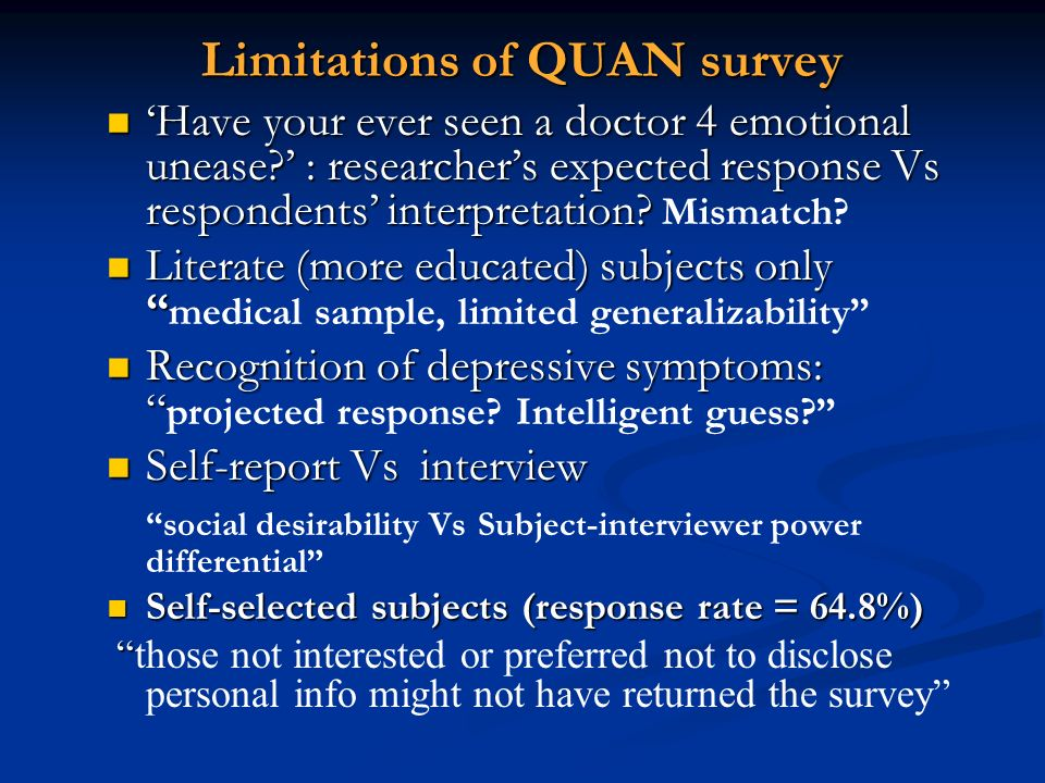 Limitations of QUAN survey