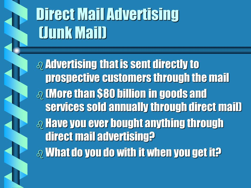 Direct Mail Advertising (Junk Mail)