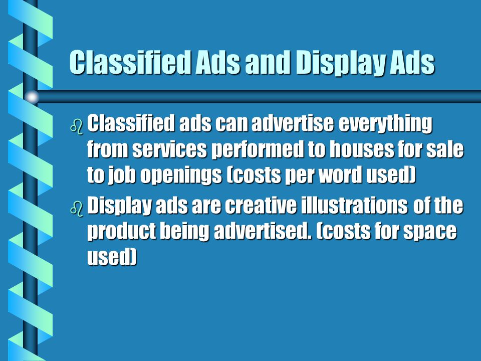 Classified Ads and Display Ads