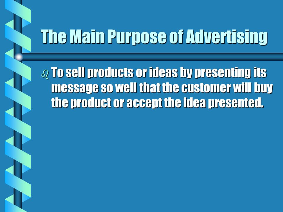 The Main Purpose of Advertising