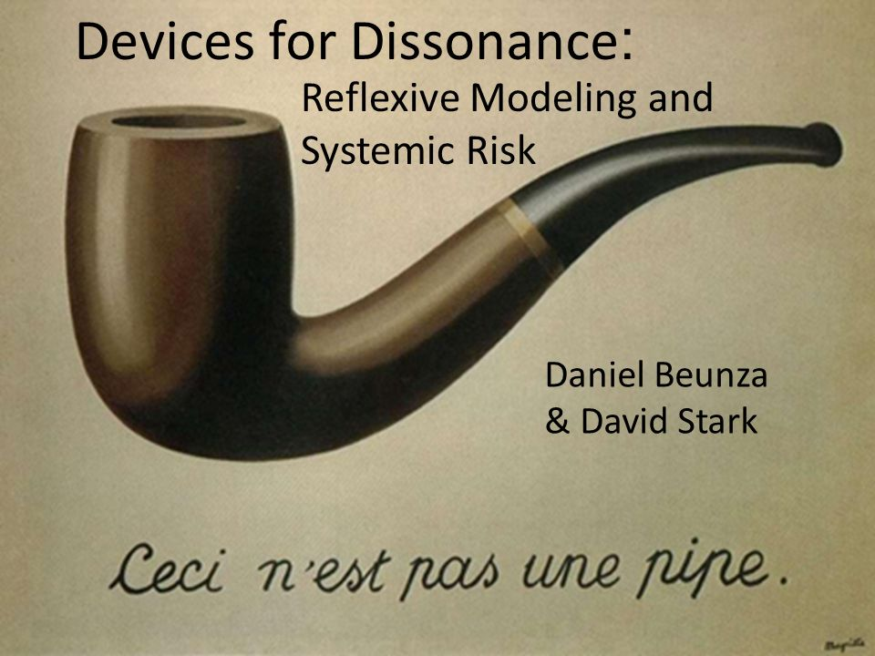 Devices for Dissonance: