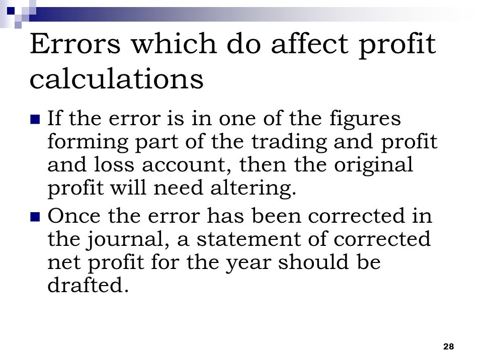 Errors which do affect profit calculations