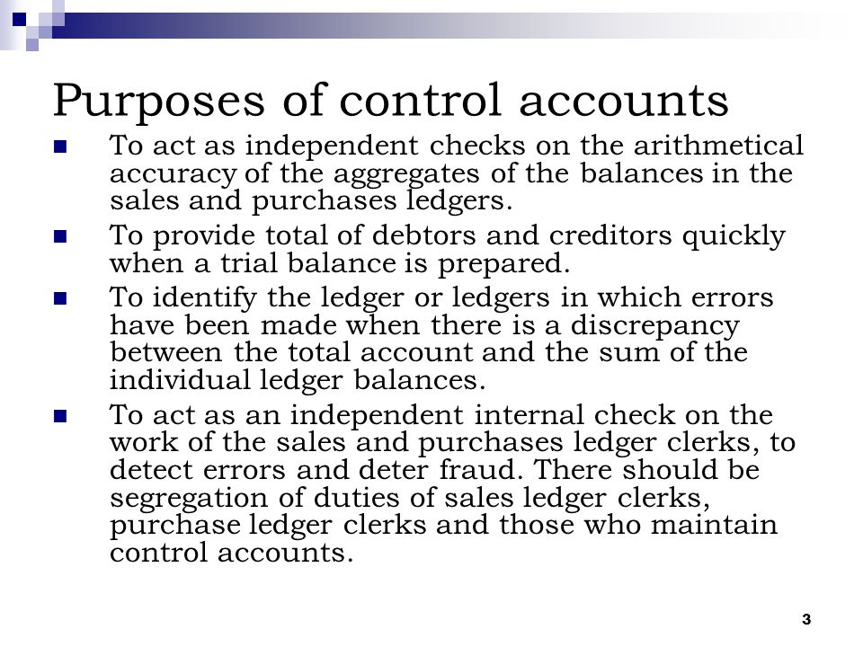 Purposes of control accounts