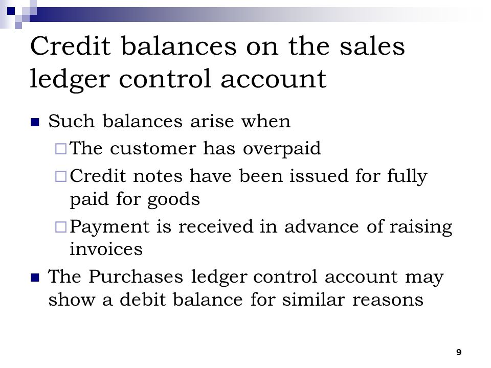 Credit balances on the sales ledger control account
