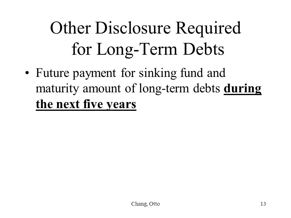 Other Disclosure Required for Long-Term Debts