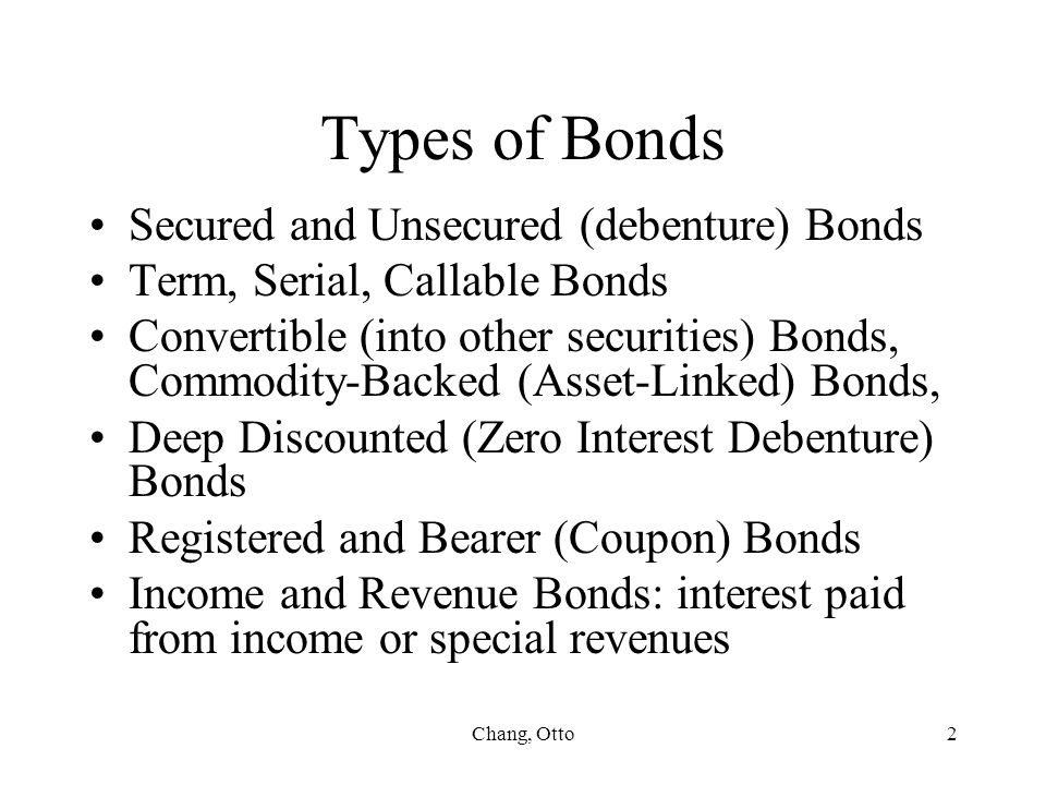 Types of Bonds Secured and Unsecured (debenture) Bonds
