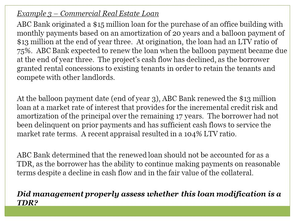 Example 3 – Commercial Real Estate Loan