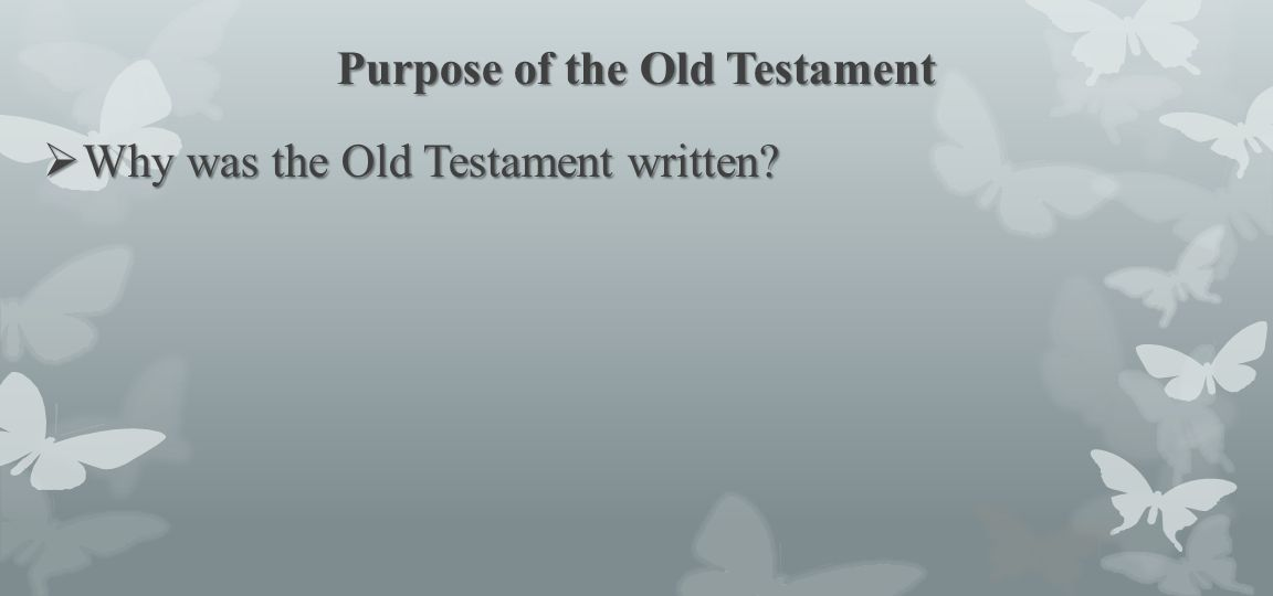 Purpose of the Old Testament