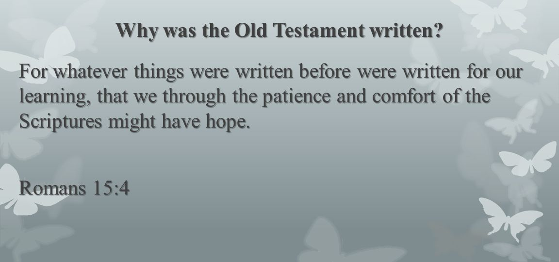 Why was the Old Testament written