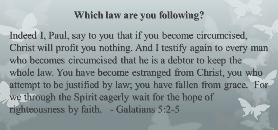 Which law are you following