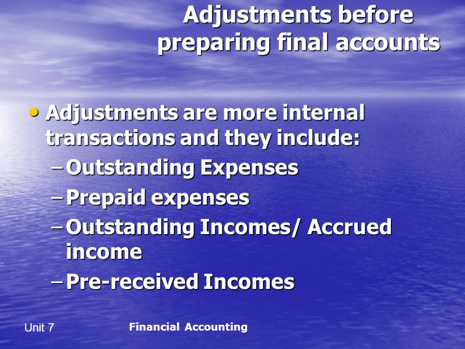 Adjustments before preparing final accounts