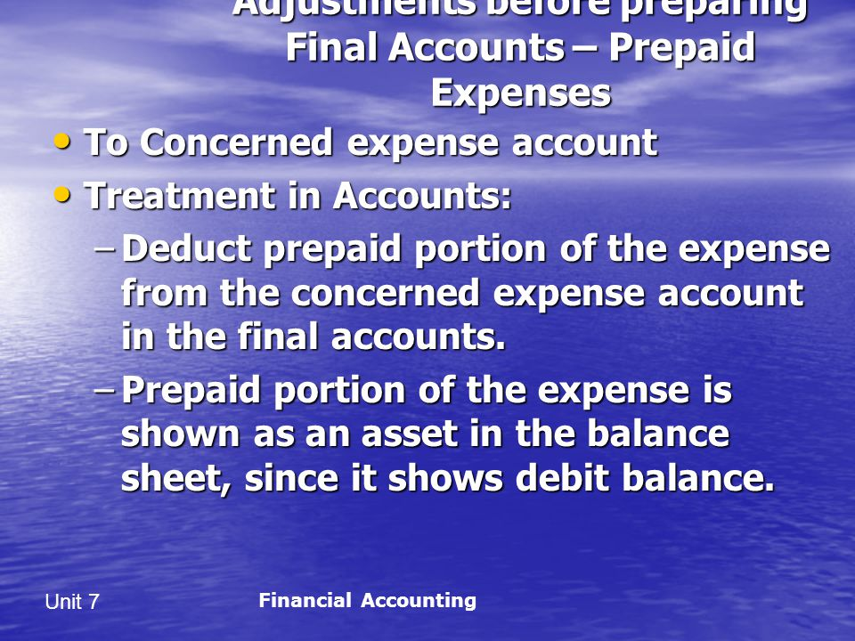 Adjustments before preparing Final Accounts – Prepaid Expenses