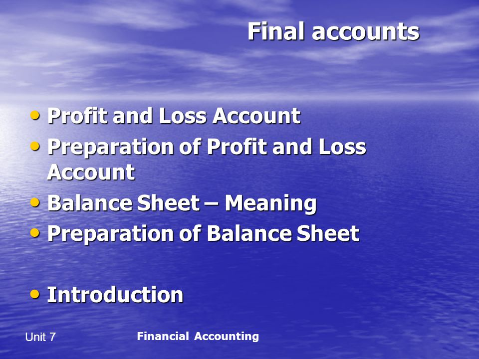 Final accounts Profit and Loss Account