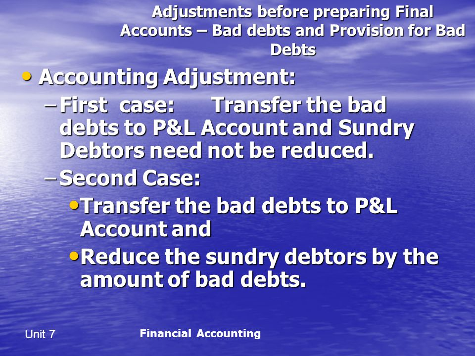 Accounting Adjustment: