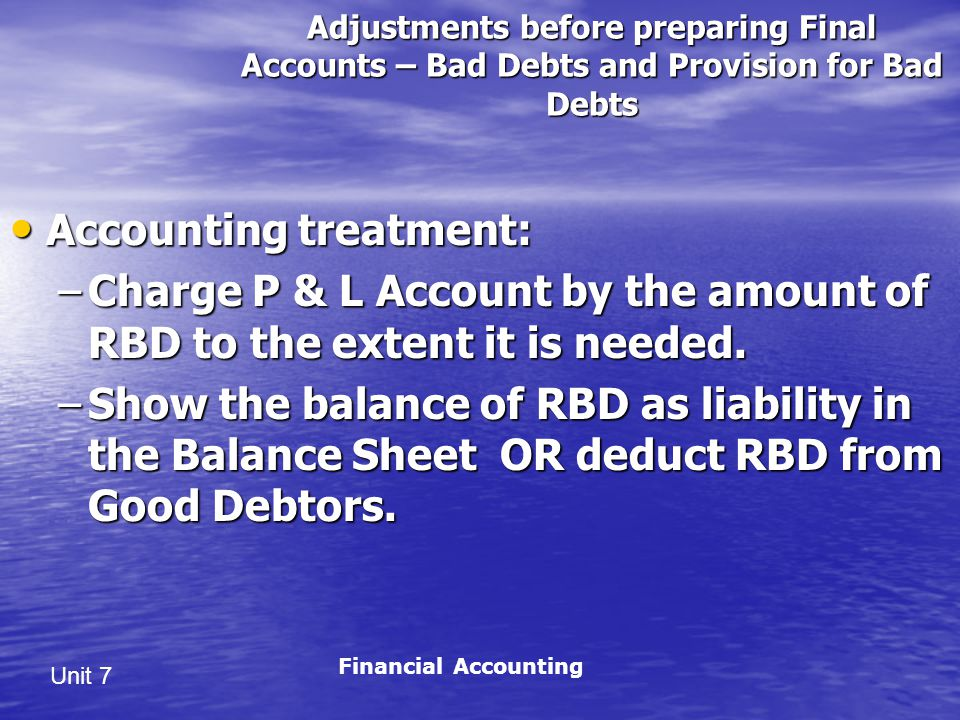 Accounting treatment: