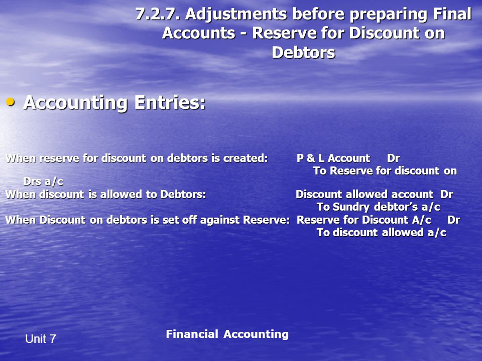 Adjustments before preparing Final Accounts - Reserve for Discount on Debtors