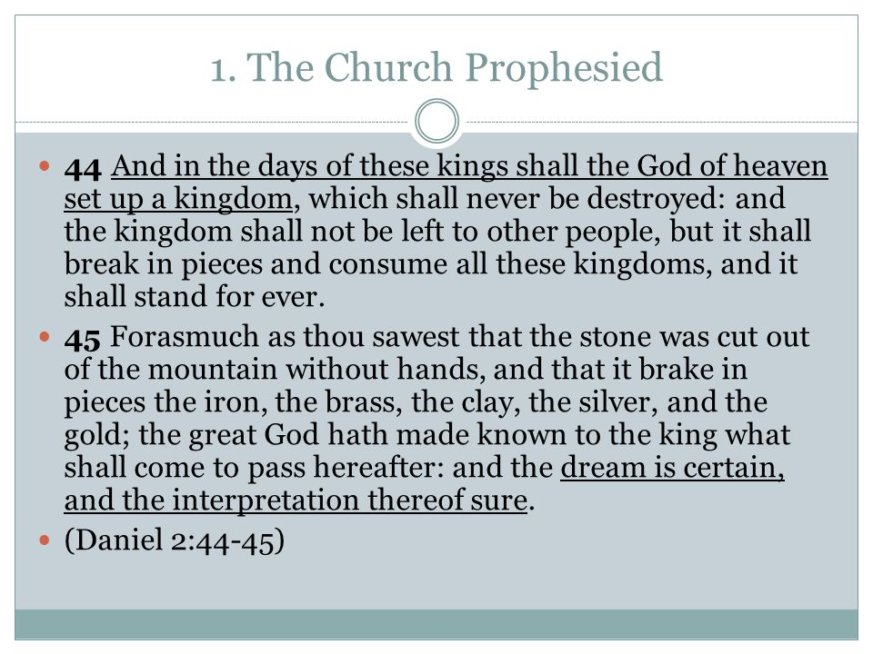 1. The Church Prophesied