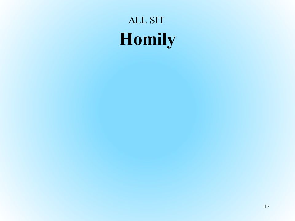 ALL SIT Homily