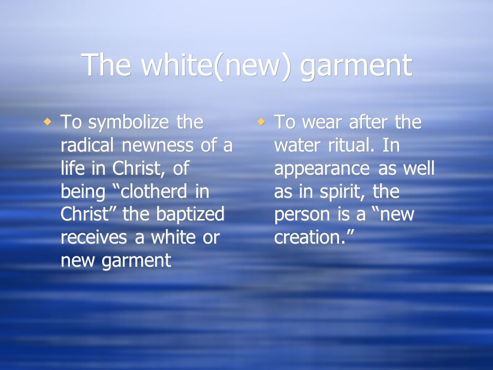 The white(new) garment