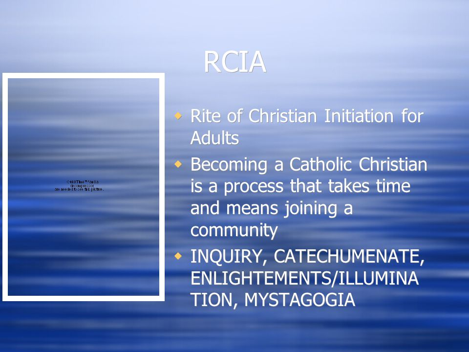 RCIA Rite of Christian Initiation for Adults