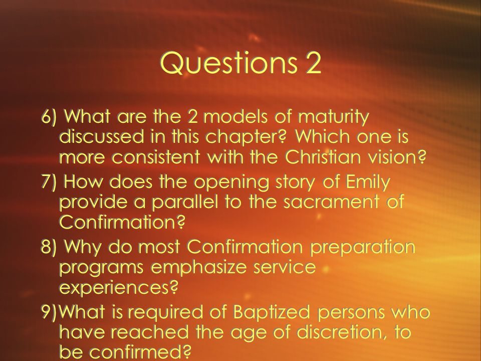 Questions 2 6) What are the 2 models of maturity discussed in this chapter Which one is more consistent with the Christian vision