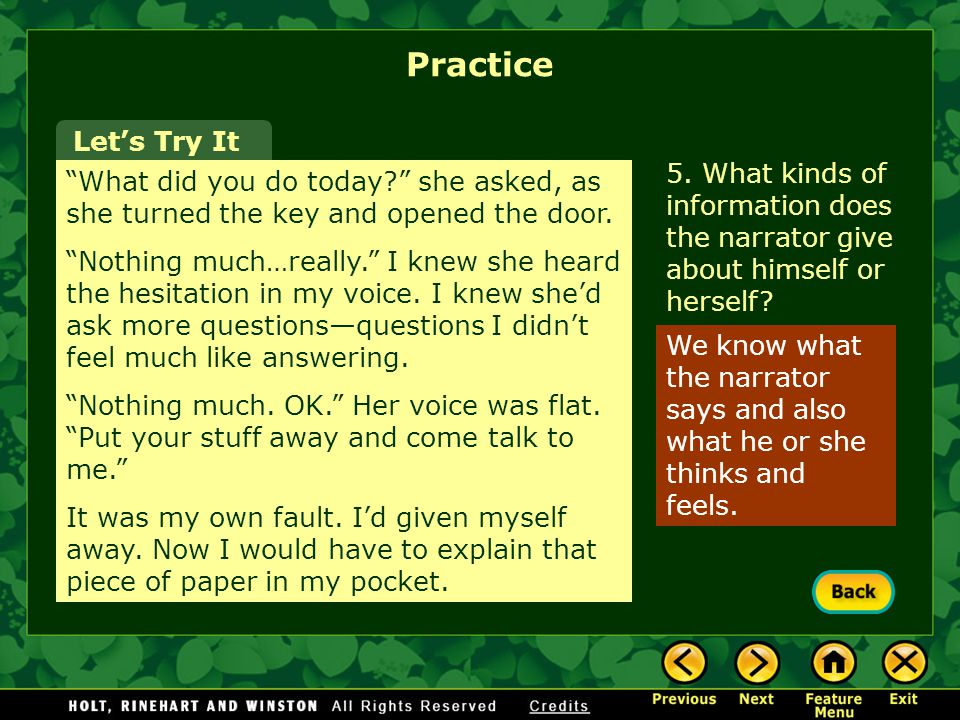 Practice Let's Try It. 5. What kinds of information does the narrator give about himself or herself
